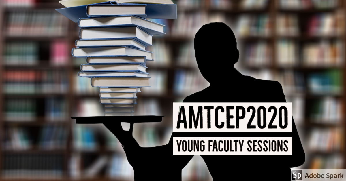 AMTCEP2020 young faculty sessions